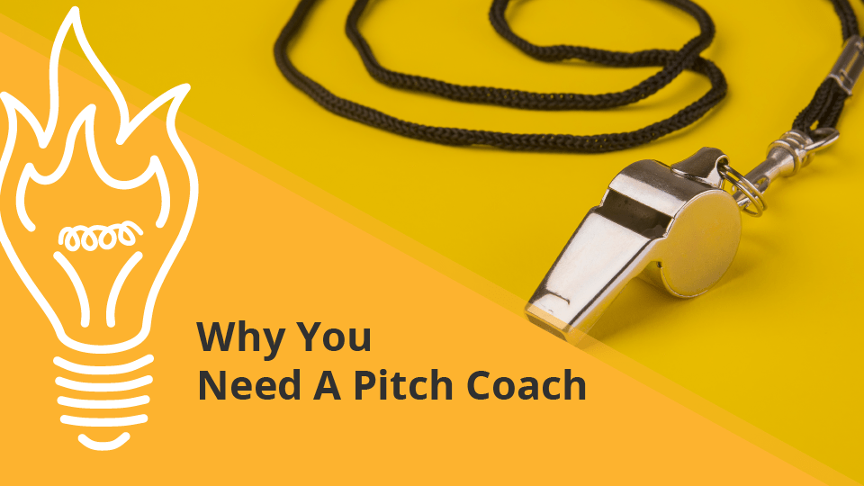 Why You Need A Pitch Coach