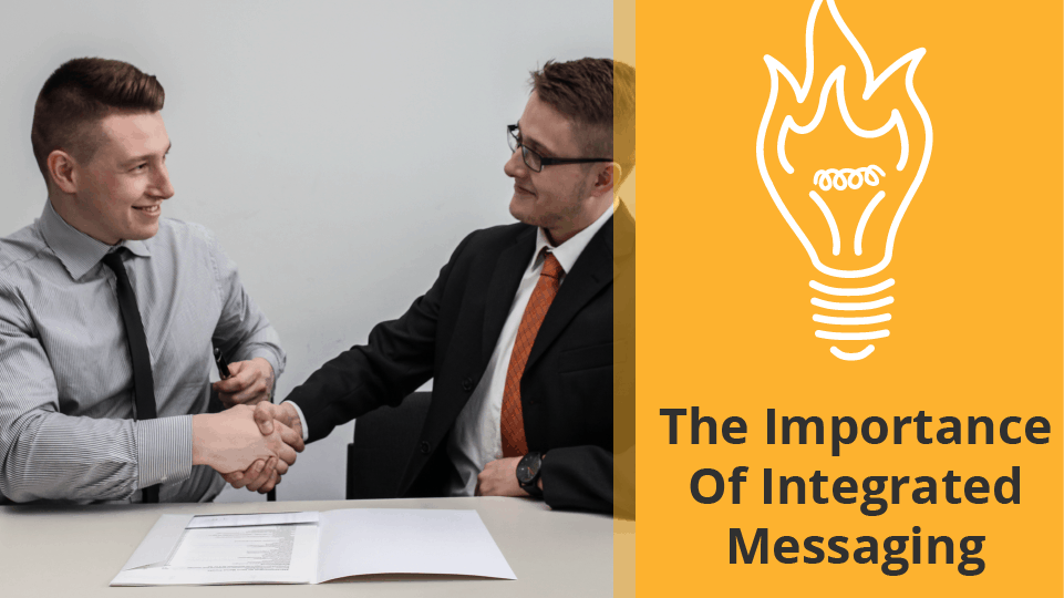 The Importance of Integrated Messaging