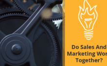 Do Sales And Marketing Work Together