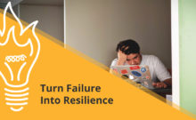 Turn Failure Into Resilience