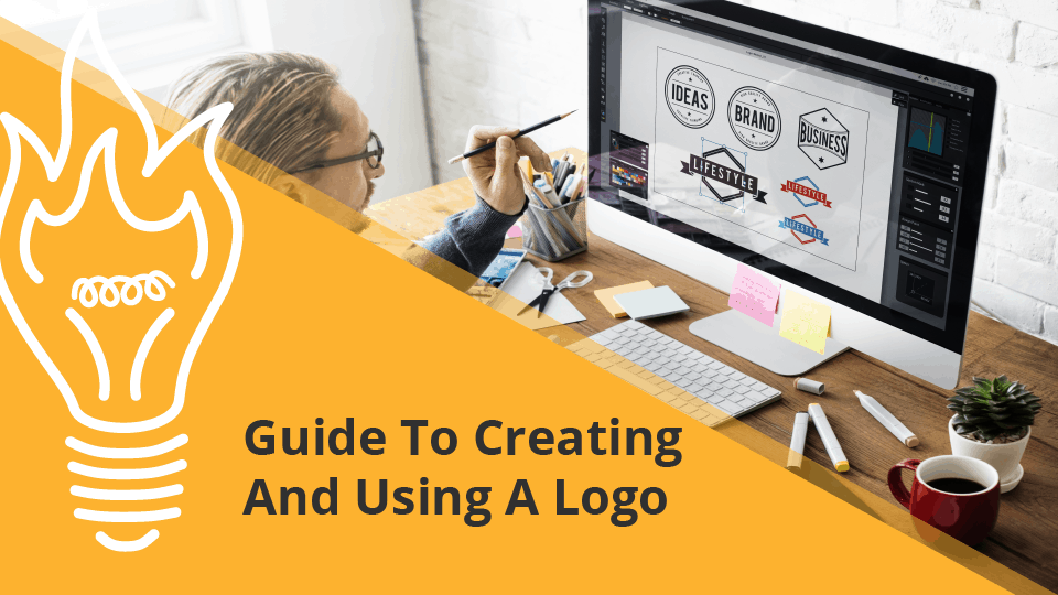 Guide To Creating And Using A Logo