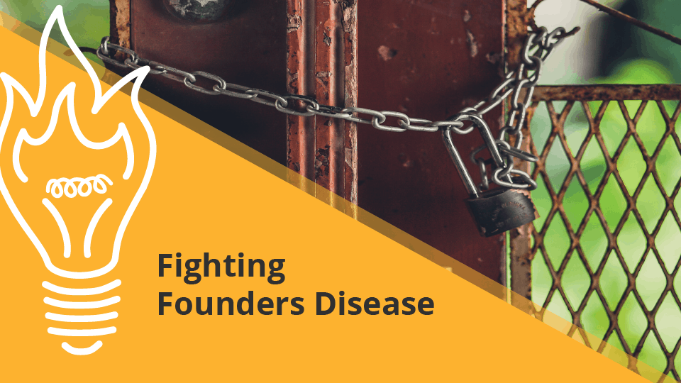 Fighting Founder's Disease