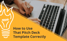Use a pitch deck template